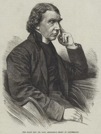 The Right Reverend Dr Tait, Archbishop Elect of Canterbury--Giclee Print