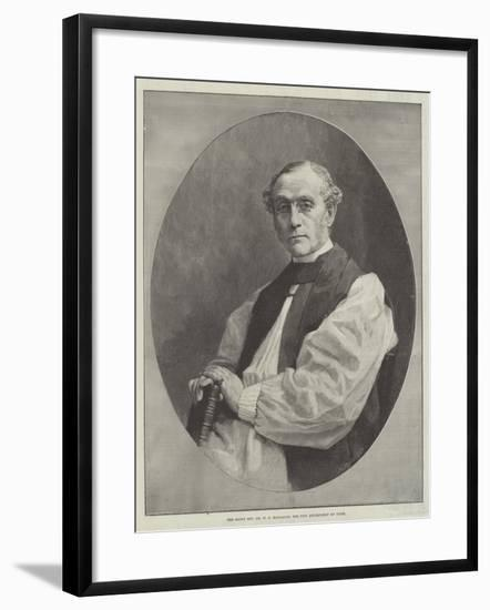 The Right Reverend Dr W D Maclagan, the New Archbishop of York--Framed Giclee Print