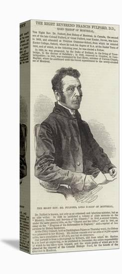 The Right Reverend Francis Fulford--Stretched Canvas Print