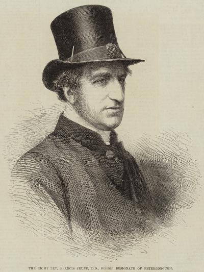 The Right Reverend Francis Jeune, Dd, Bishop Designate of Peterborough--Giclee Print
