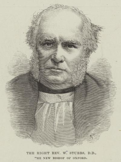 The Right Reverend W Stubbs, the New Bishop of Oxford--Giclee Print