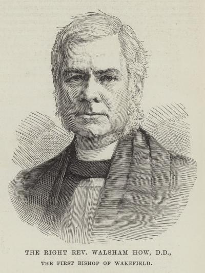 The Right Reverend Walsham How, Dd, the First Bishop of Wakefield--Giclee Print