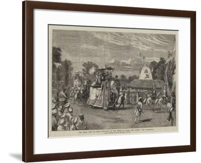 The Royal Visit to India, Entrance of the Prince of Wales into Baroda, the Procession--Framed Giclee Print