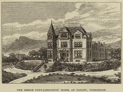 The Semon Convalescents' Home, at Ilkley, Yorkshire--Giclee Print