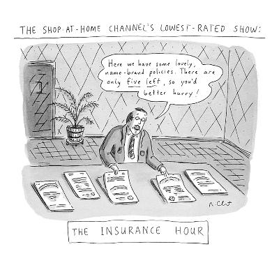 The Shop-at-Home Channel's Lowest-rated Show: The Insurance Hour; 'Here we? - New Yorker Cartoon-Roz Chast-Premium Giclee Print