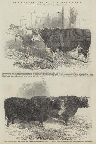 The Smithfield Club Cattle Show, Prize Cattle-Harrison William Weir-Giclee Print