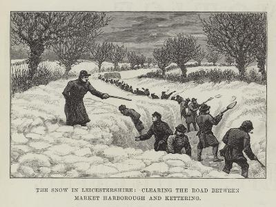 The Snow in Leicestershire, Clearing the Road Between Market Harborough and Kettering--Giclee Print