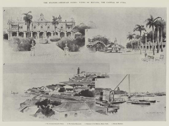 The Spanish-American Crisis, Views of Havana, the Capital of Cuba-Charles Auguste Loye-Giclee Print