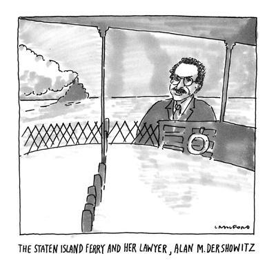 https://imgc.artprintimages.com/img/print/the-staten-island-ferry-and-her-lawyer-alan-m-dershowitz-new-yorker-cartoon_u-l-pgt7g50.jpg?p=0