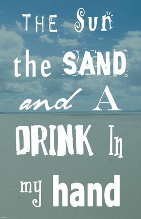 https://imgc.artprintimages.com/img/print/the-sun-the-sand-and-a-drink-in-my-hand_u-l-f8m6fq0.jpg?p=0