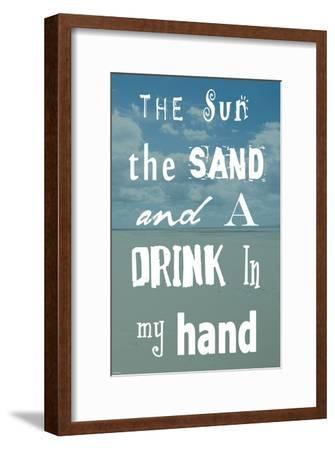 The Sun, The Sand and A Drink in My Hand-Veruca Salt-Framed Art Print