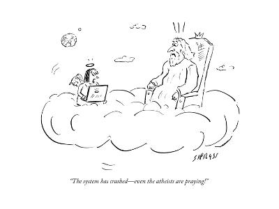 """""""The system has crashed?even the atheists are praying!"""" - Cartoon-David Sipress-Premium Giclee Print"""