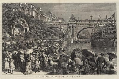 The Thames Embankment as it Might Be--Giclee Print