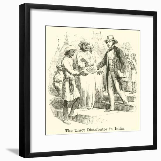 The Tract Distributor in India--Framed Giclee Print