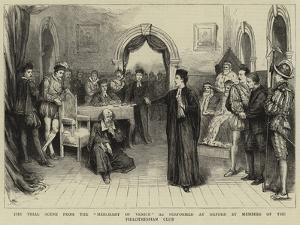 The Trial Scene from the Merchant of Venice as Performed at Oxford by Members of the Philothespian