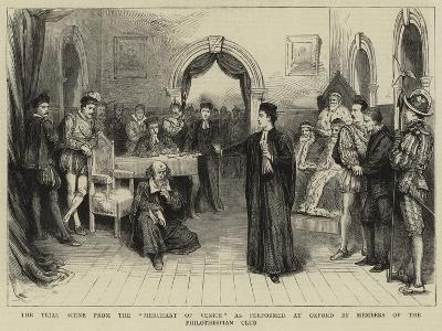 The Trial Scene from the Merchant of Venice as Performed at Oxford by Members of the Philothespian --Giclee Print