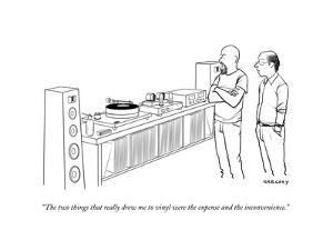 """""""The two things that really drew me to vinyl were the expense and the inco..."""" - New Yorker Cartoon"""