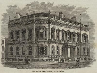 The Union Club-House, Birmingham--Giclee Print