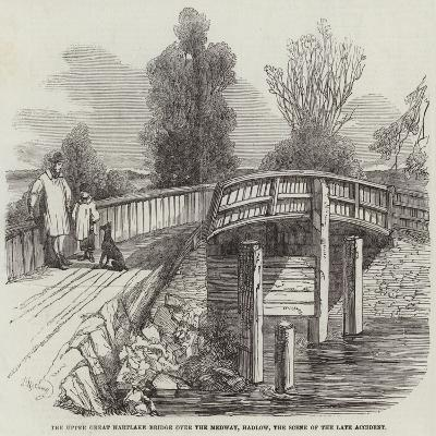 The Upper Great Hartlake Bridge over the Medway, Hadlow, the Scene of the Late Accident--Giclee Print