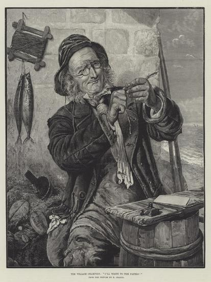 The Village Champion, I'll Write to the Papers!-Edward Deanes-Giclee Print