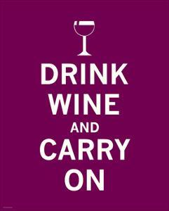 Drink Wine and Carry On by The Vintage Collection