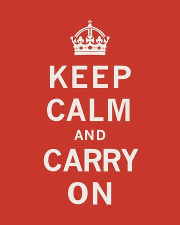 Keep Calm And Carry On II