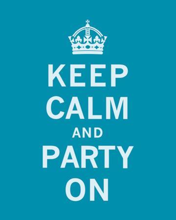 Keep Calm and Party On by The Vintage Collection
