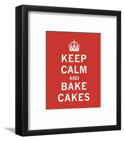 Keep Calm, Bake Cakes