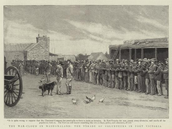 The War-Cloud in Mashonaland, the Parade of Volunteers in Fort Victoria--Giclee Print