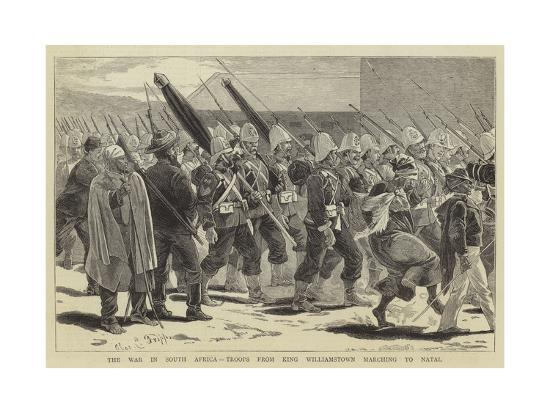 The War in South Africa, Troops from King Williamstown Marching to Natal-Charles Edwin Fripp-Giclee Print