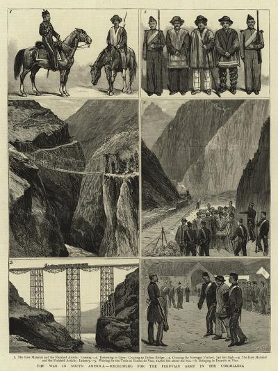 The War in South America, Recruiting for the Peruvian Army in the Cordillera--Giclee Print