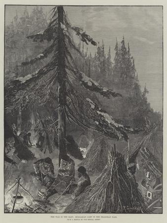 https://imgc.artprintimages.com/img/print/the-war-in-the-east-bulgarian-camp-in-the-dragoman-pass_u-l-pus51y0.jpg?p=0
