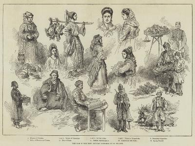 The War in the East, Servian Sketches-Charles Yriarte-Giclee Print