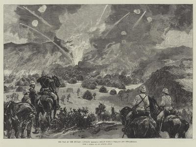 The War in the Soudan, Cavalry Burning Osman Digna's Village and Encampment-William Heysham Overend-Giclee Print