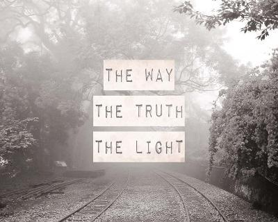 The Way The Truth The Light Railroad Tracks Black and White-Inspire Me-Art Print