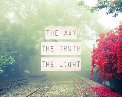 The Way The Truth The Light Railroad Tracks-Inspire Me-Art Print