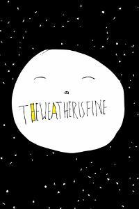 The Weather is Fine by Annimo