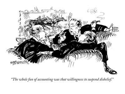 https://imgc.artprintimages.com/img/print/the-whole-fun-of-accounting-was-that-willingness-to-suspend-disbelief-new-yorker-cartoon_u-l-pgqd8n0.jpg?p=0