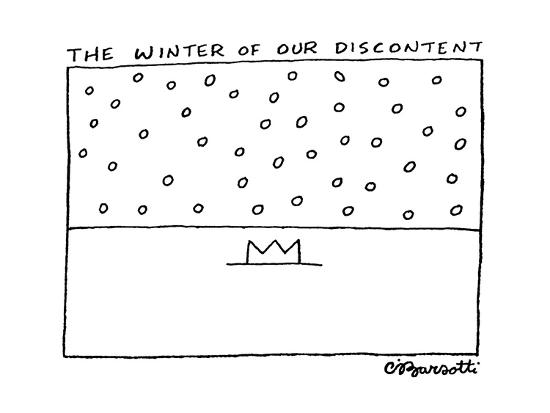 The Winter of Our Discontent - Cartoon-Charles Barsotti-Premium Giclee Print