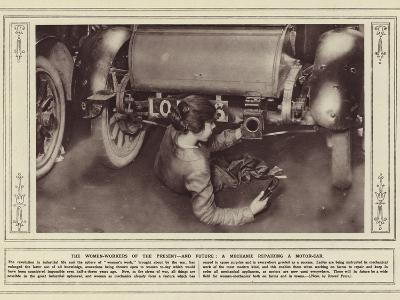 The Women-Workers of the Present, and Future, a Mechanic Repairing a Motor-Car--Photographic Print