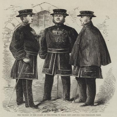 The Yeomen of the Guard at the Tower in their New Costume--Giclee Print