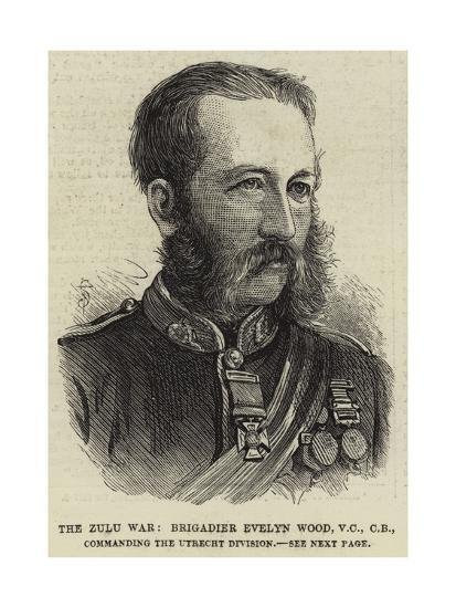 The Zulu War, Brigadier Evelyn Wood, Vc, Cb, Commanding the Utrecht Division--Giclee Print