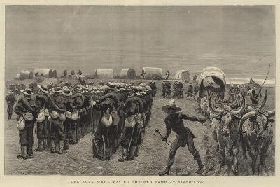The Zulu War, Leaving the Old Camp at Ginghilovo--Giclee Print