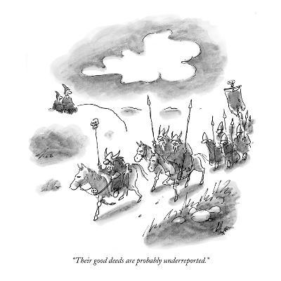 """""""Their good deeds are probably underreported."""" - New Yorker Cartoon-Frank Cotham-Premium Giclee Print"""