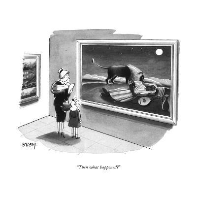 """Then what happened?"" - New Yorker Cartoon-Barney Tobey-Premium Giclee Print"