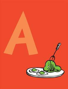 A - Do You Like Green Eggs and Ham? (on red) by Theodor (Dr. Seuss) Geisel
