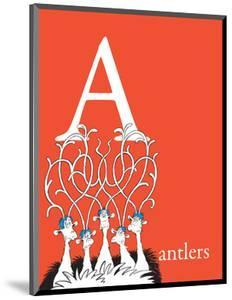 A is for Antlers (red) by Theodor (Dr. Seuss) Geisel