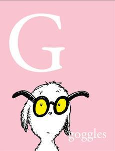G is for Goggles (pink) by Theodor (Dr. Seuss) Geisel
