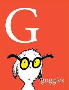 G is for Goggles (red) by Theodor (Dr. Seuss) Geisel