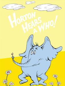Horton Hears a Who (on yellow) by Theodor (Dr. Seuss) Geisel